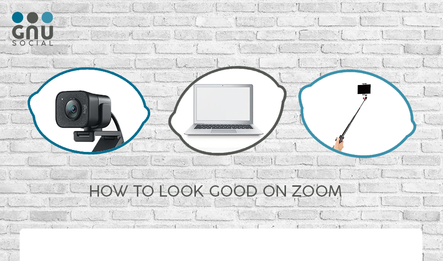 Five Hacks to Look Good on Zoom